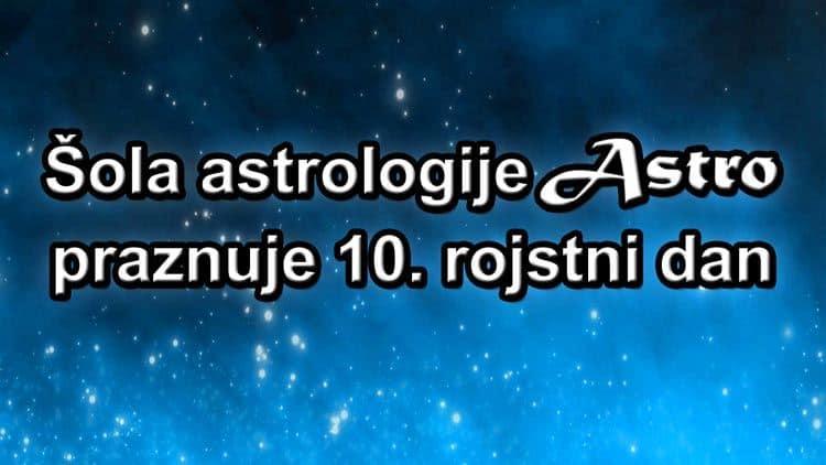 Šola astrologije Astro praznuje